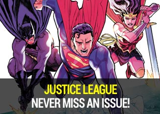 Justice League never miss an issue.