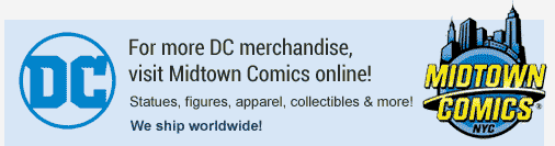 For more DC merchandise, visit midtown comics online!